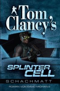 "Cover: ""Splinter Cell: Schachmatt"""
